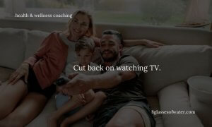 Did you know? Watching TV for more than 4 hours a day increases the risk of heart attack, stroke, and death.